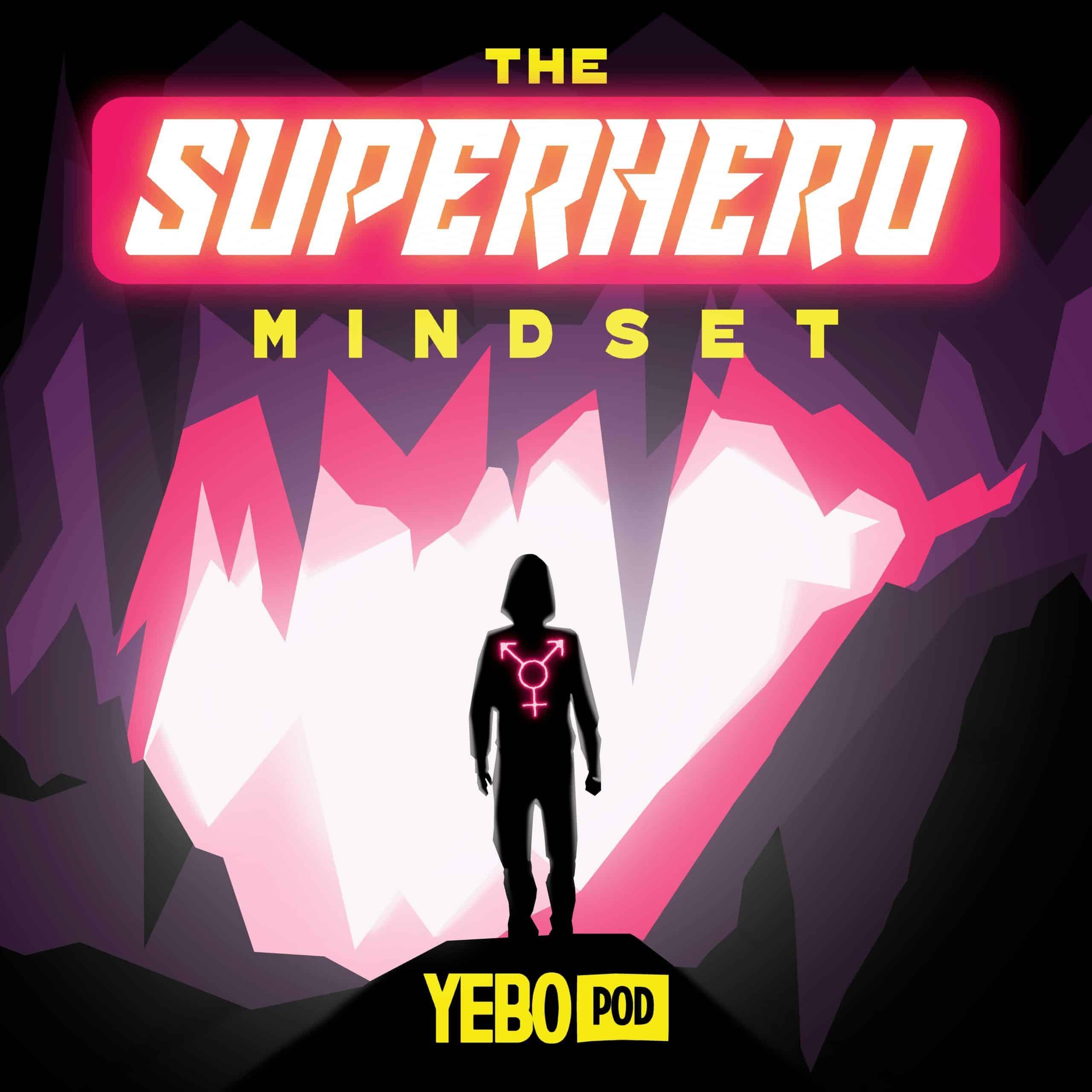 Superhero Mindset Podcast Cover