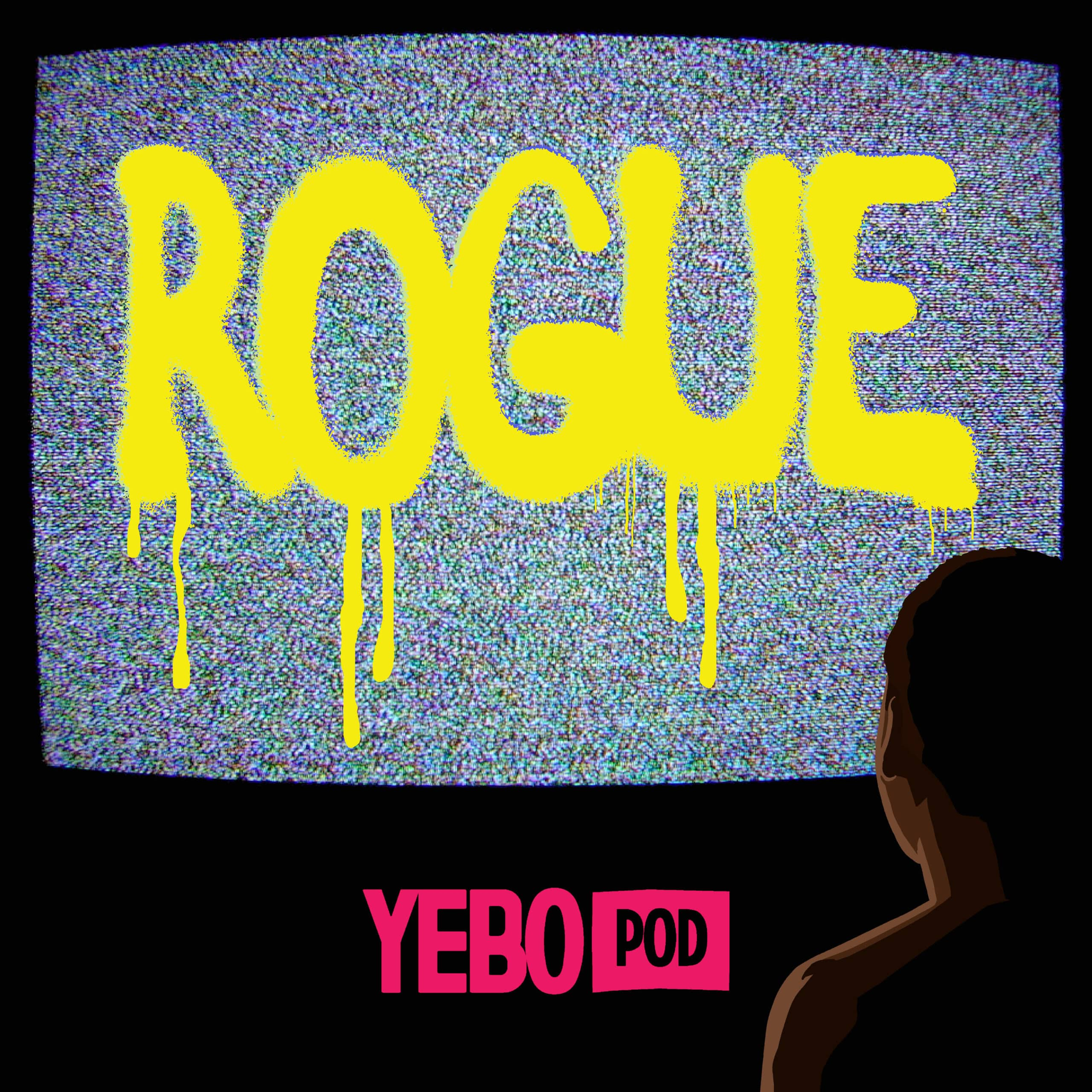 ROGUE Podcast Cover